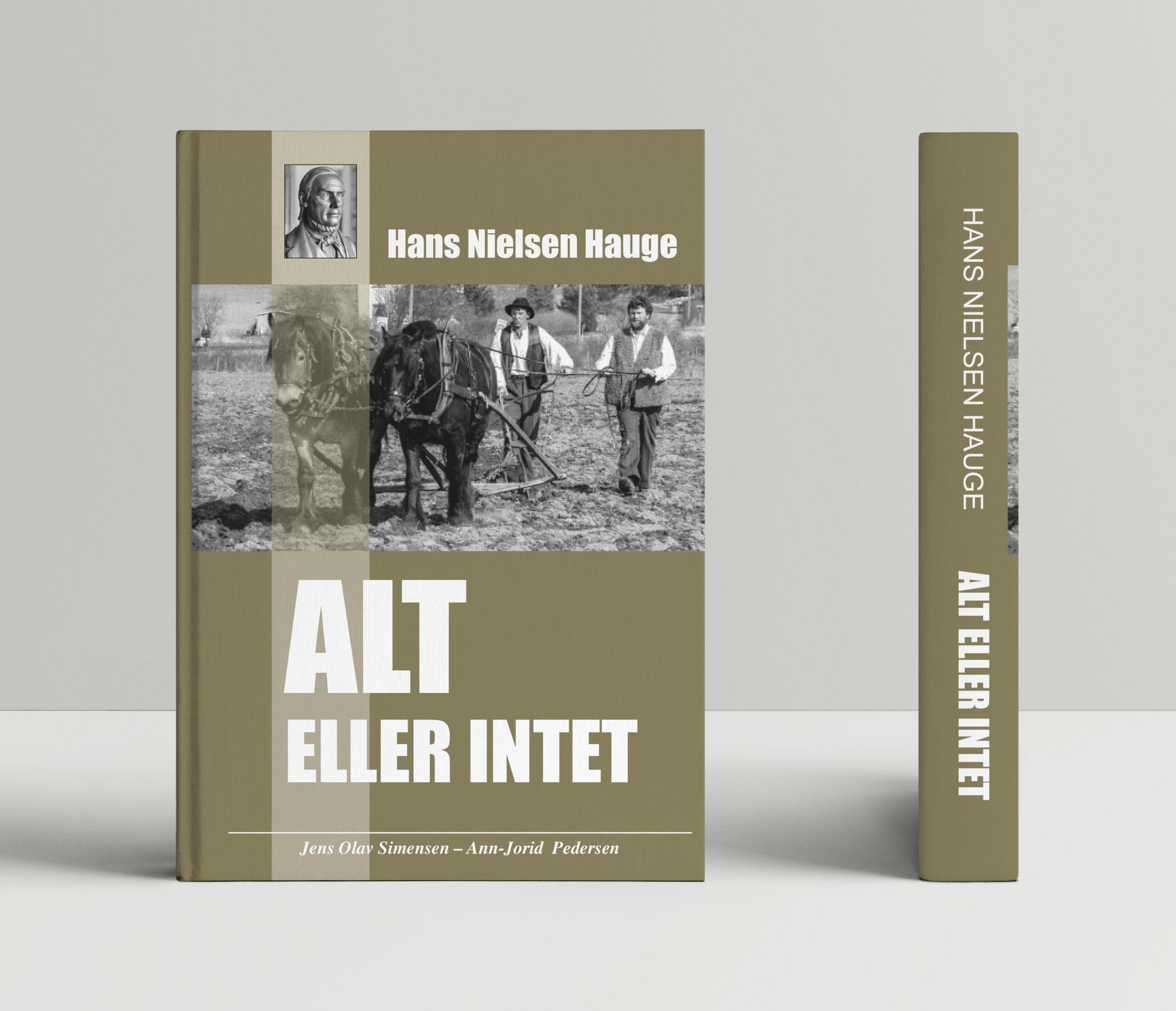 Hans Nielsen Hauge Alt eller intet