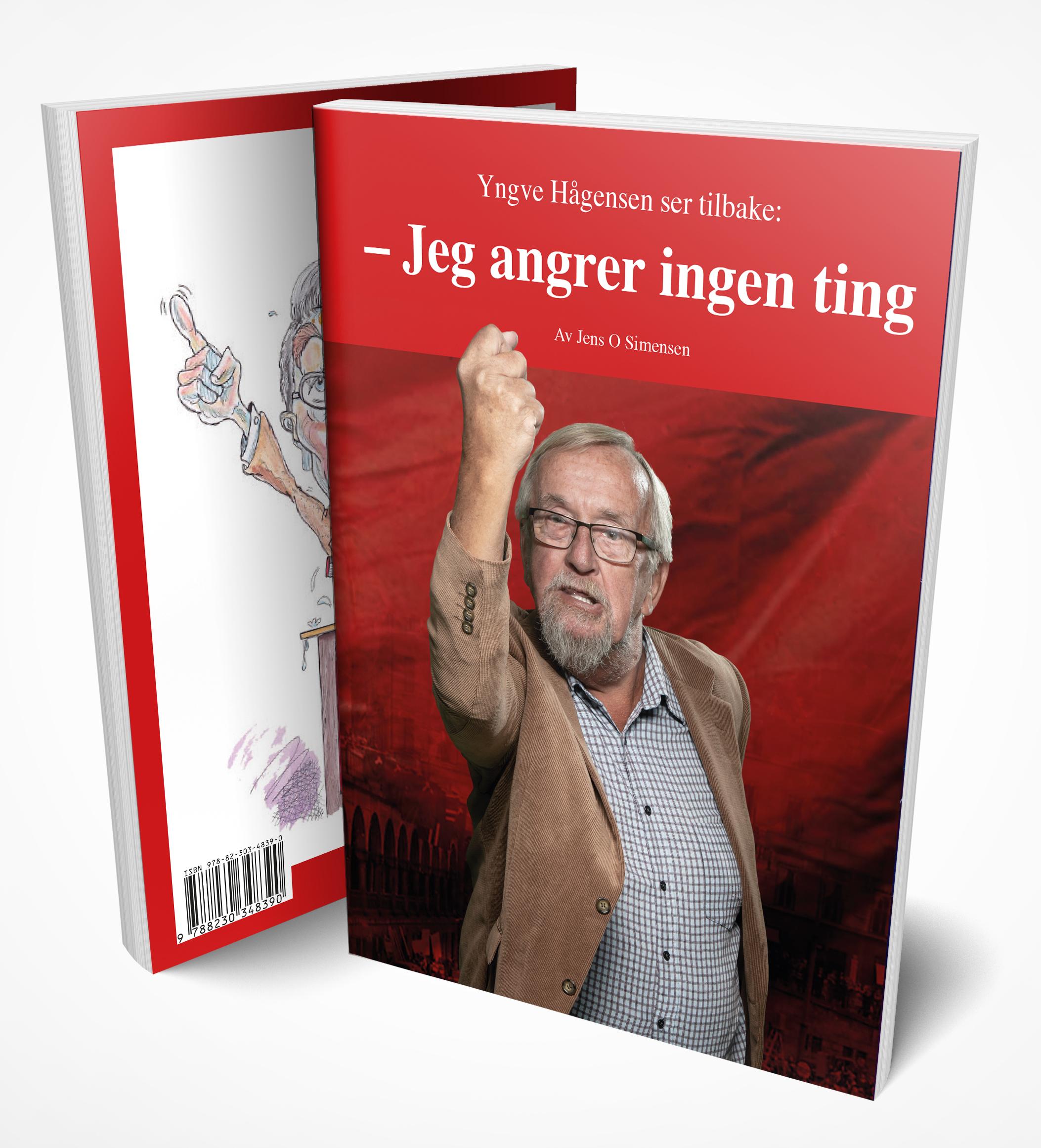 Yngve Hågensen ser tilbake – Jeg angrer ingen ting av Jens O. Simensen